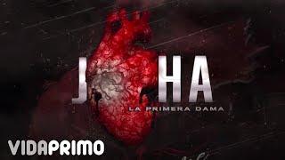 """Joha """"La Primera Dama""""   Por Tomarme A Juego [Official Audio]"""