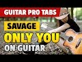 Savage - Only You (Fingerstyle Guitar Cover with Tabs and Karaoke)