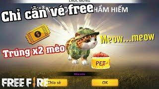 Free Fire | Phá Vòng Quay Thú Cưng Chỉ Cần Vé Free Trúng X2 Pet Mèo | Meow DGame
