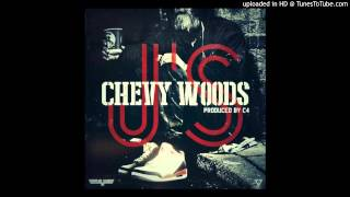 Chevy Woods - Js (Prod By C4)