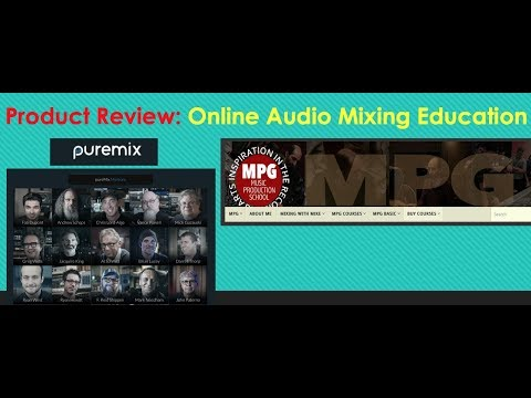 Online Mixing Course Reviews: PureMix.net and MPG Music Production School by Ricky Molina