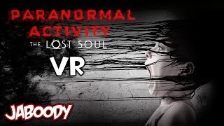 Paranormal Activity VR - The Jaboody Show