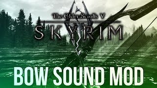 Skyrim Mod: Vanilla Bow Sound vs Realistic Bow Sound Mod