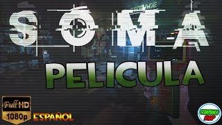 SOMA Pelicula Completa   Todas Las Cinematicas En Español Full Movie HD