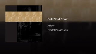 Cold Void Choir