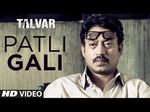 Patli Gali VIDEO Song - Sukhwinder Singh | Irfan Khan | Talvar | T-Series