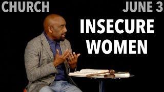 Women's Insecurity from Original Sin (Church, Jun 3)
