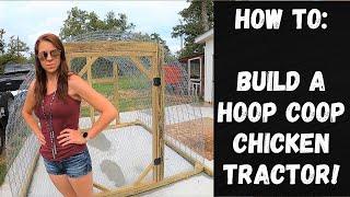 EASY Meat Chicken Tractor(Hoop Coop Build How To) #chickencoop #chickentractor #hoopcoop