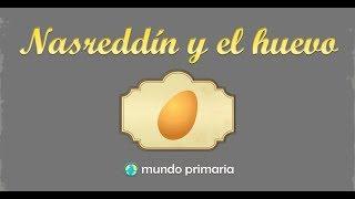 Nasreddin y el huevo