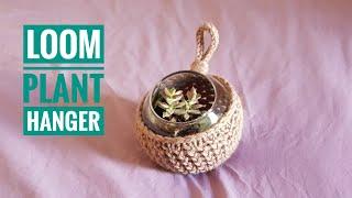 How to Loom Knit a Plant Hanger Basket (DIY Tutorial)