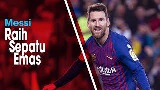 Lionel Messi Kembali Raih Gelar Sepatu Emas Eropa dan Ukir Rekor Baru