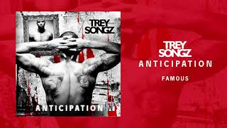 Trey Songz - Famous [Official Audio]