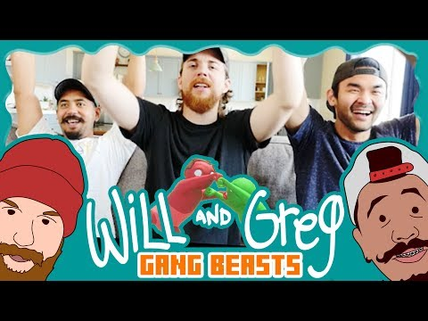 Will & Greg Play Gang Beast! (Ep. 13)