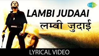 Lambi Judaai with lyrics
