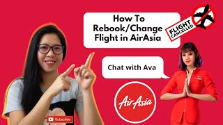 How To Rebook/ Change Cancelled Flight in AirAsia l Covid 2019 l Without Additional Charges