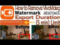 How to Remove VivaVideo Watermark & Duration limit [Latest]