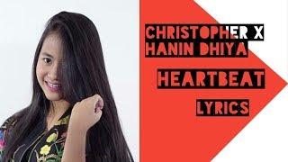 Christopher X Hanin Dhiya   Heartbeat