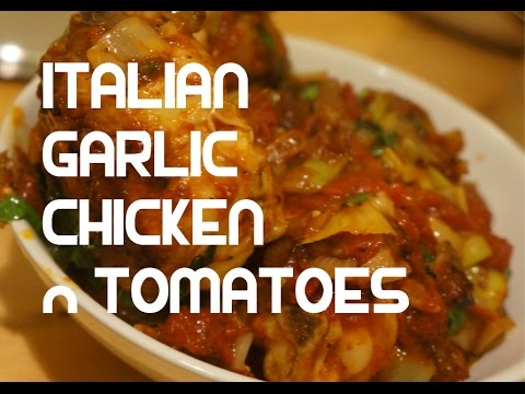 Italian Garlic Chicken Tomato & Basil Recipe Video – Chicken Stew