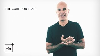 The Cure For Fear | Robin Sharma