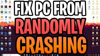 How To Stop Your PC From Randomly Crashing/Lagging/Freezing/Restarting/Off While Rendering/Gaming
