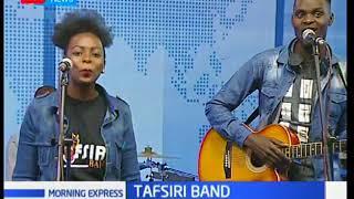 Morning express:Tafsiri band.