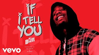 Flipp Dinero   If I Tell You (Audio)