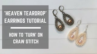 Heaven Teardrop Earrings Tutorial | How To Make A Turn On CRAW Stitch
