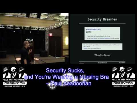 Security Sucks, and You're Wearing A Nursing Bra – Derbycon 3.0 Presentation