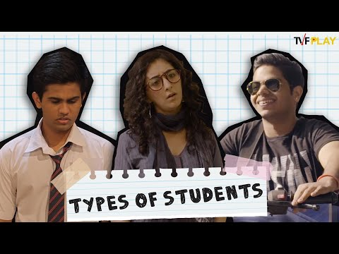 Types of Students   Exciting shows and videos on TVFPlay