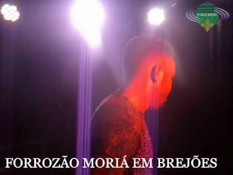 FORROZÃO MORIÁ AO VIVO EM BREJÕES 21 DE NOVEMBRO 2017