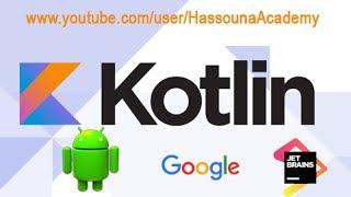 #41 kotlin مصفوفة العناصر في كوتلن | Array List