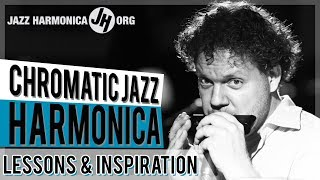 Chromatic Harmonica Lessons - Essential Techniques to obtain Effortless Mastery