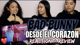 Bad Bunny - Desde El Corazón (Video Oficial) REACTION/REVIEW