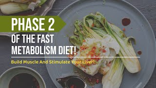 Haylie Pomroys Fast Metabolism Diet: Phase 2 Overview