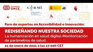 Foro de Expertos en Accesibilidad e Innovación: Monitorización de parámetros de salud