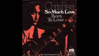 Chris Rea   Born To Lose