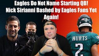 Eagles Do Not Name Jalen Hurts Starting Quarterback l Eagle Fans Bash Nick Sirianni Yet Again l RANT