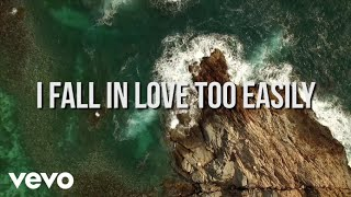 I Fall In Love Too Easily