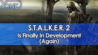 STALKER 2 Is Finally in Development (Again)