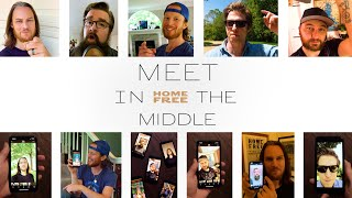 Home Free Meet In The Middle