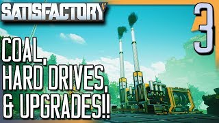 COAL, HARD DRIVES, & PROGRESS!! |  Satisfactory Gameplay/Let's Play S2E3