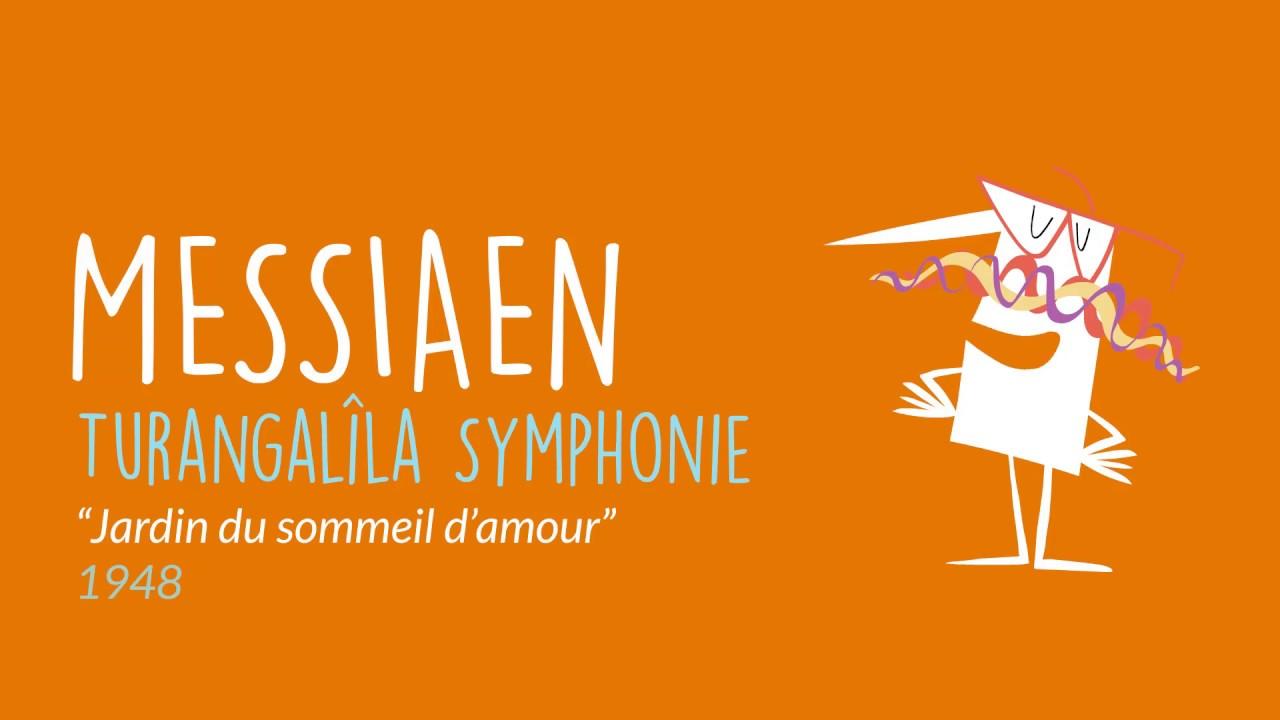 """Turangalîla-Symphonie """"Jardin du sommeil d'amour"""""""