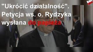 """""""Ukrócić działalność"""". Petycja ws o. Rydzyka wysłana do papieża"""
