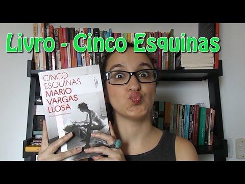 """Livro - """"Cinco Esquinas"""", de Mario Vargas Llosa"""