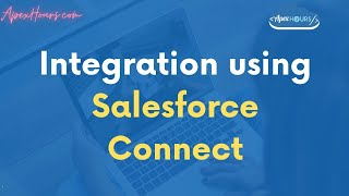 Integration using Salesforce Connect
