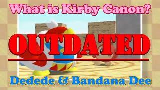 What is Kirby Canon? #9 - Dedede & Bandana Dee