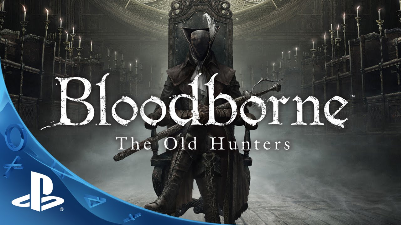 Bloodborne Expansion The Old Hunters Out November 24th