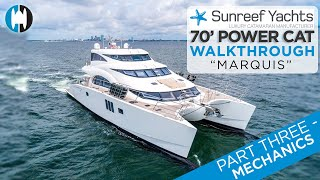 "Walkthrough of a Sunreef 70 Power Catamaran | ""MARQUIS"" [Part 3 - Mechanics]"