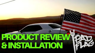 Installation and product review - Badflag