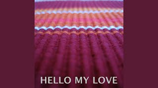 Hello My Love (Extended Workout Mix, Tribute to Westlife)